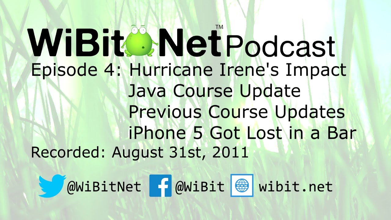 WiBit.Net Podcast - Episode 4 - August 31st, 2011