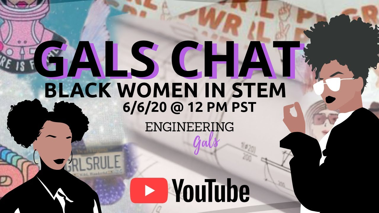 Gals Chat - Black Women in STEM