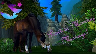 Positive Monday Message #53 ~ Star Stable Online [SSO]