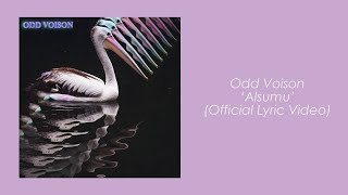 Odd Voison - Alsumu (Official Lyric Video) Resimi