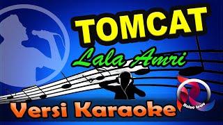 Tomcat Lala Amri