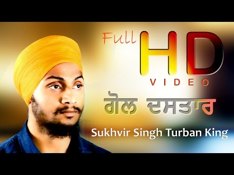 GOL DASTAAR - Regular - Very Simple - Explained - 2016- Sukhvir Singh Turban King
