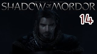 Middle-Earth: Shadow of Mordor - 14 - *AUDIO FIXED*