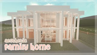 Bloxburg:  Aesthetic Family Home  | House Build