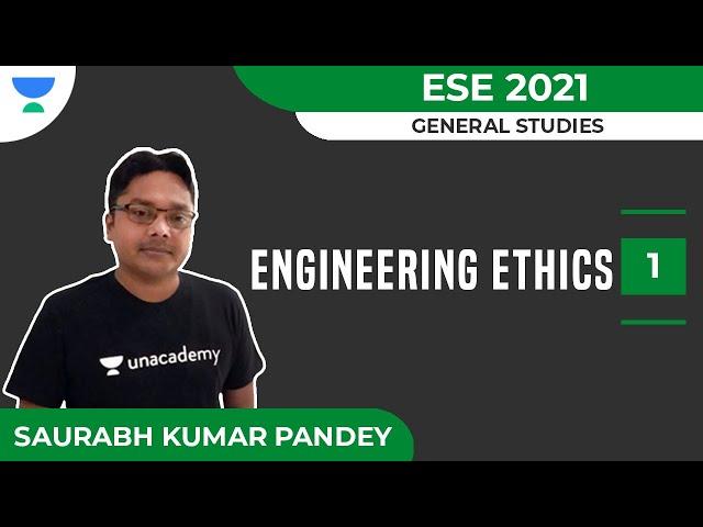 Engineering Ethics - 1 | General Studies | ESE 2021 | Saurabh Kumar Pandey