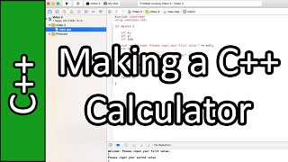 Making our first calculator - C++ Programming Tutorial #3 (PC / Mac 2015)