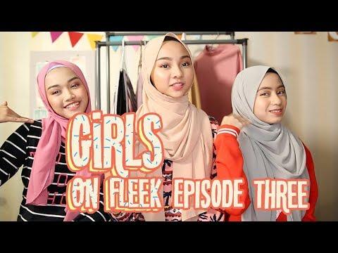 Girls On Fleek  EP03