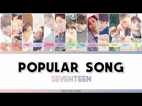 SEVENTEEN (세븐틴) - POPULAR SONG (유행가) [HAN/ROM/ENG - COLOR CODED LYRIC]