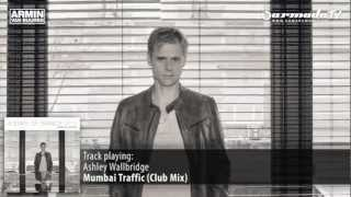 Ashley Wallbridge - Mumbai Traffic (Club Mix - Armin van Buuren