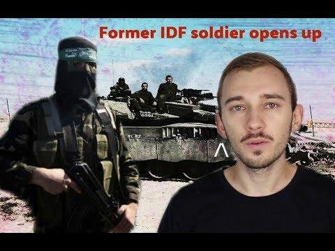 Former IDF Soldier Talks About Gaza War
