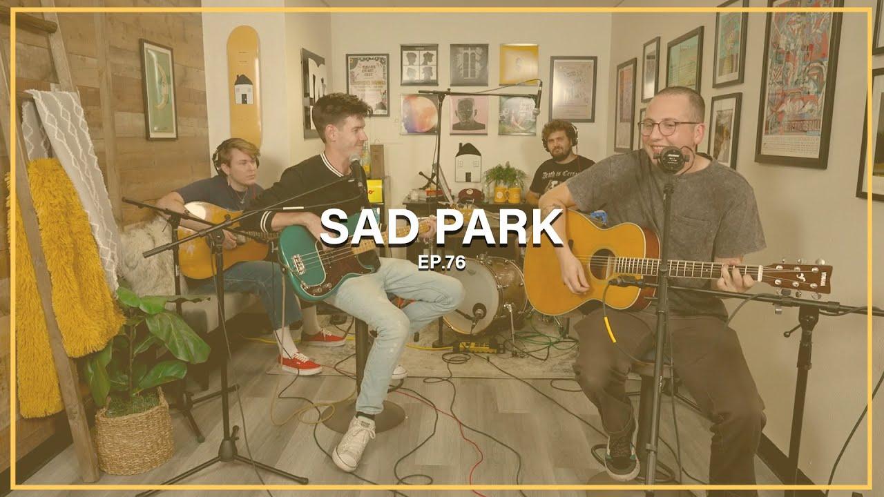 Sad Park || Ep. 76