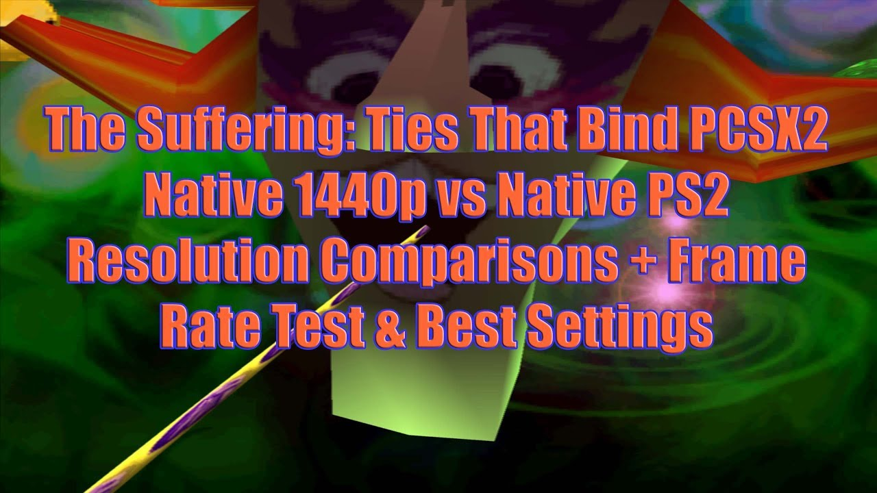 Steam Community :: Video :: The Suffering TTB PCSX2 Native