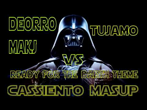 Deorro & MAKJ vs Tujamo - Ready For The Darth Theme!! (Twisted Drop Mashup)