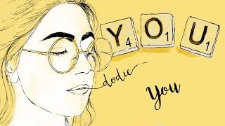 "You - dodie Lyrics (""YOU"" EP Official Audio)"