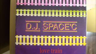 D.J. Space'C - Love Train