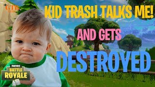 KID TRASH TALKS ME THEN GETS DESTROYED! | Fortnite Battle Royale Playground