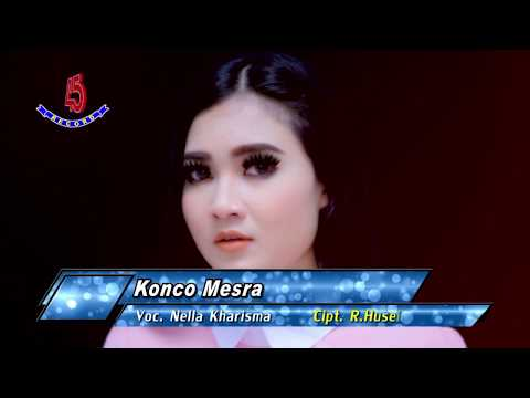 Konco Mesra - Nella Kharisma |  Clip