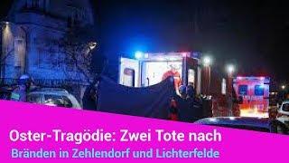 merkel | politik aktuell neue: Oster-Tragödie: Zwei Tote nach Bränden in Zehlendorf und Lichterfelde