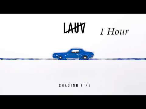 Lauv - Chasing Fire [1 Hour] Loop