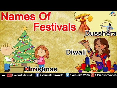 Celebration Of Festivals ~ Names & Types