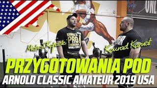 Konrad Karwat przygotowania pod Arnold Classic Amateur 2019 USA - Michał Kopacki