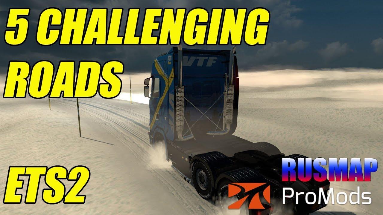 5 CHALLENGING ROADS ETS2 DIRT/SNOW/MUD RUSMAP + PROMODS