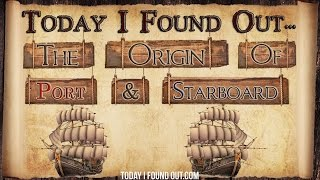 Why Port and Starboard Indicate the Left and Right Side of a Ship — TodayIFoundOut