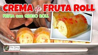 CREMA DE FRUTA ROLL (Mrs.Galang