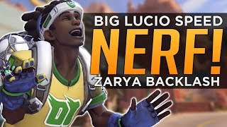 Overwatch: BIG Lucio Speed NERF! - NEW Zarya Skin Backlash!