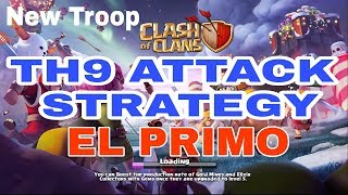Clash of Clans TH9 Attack Strategy with new Troop