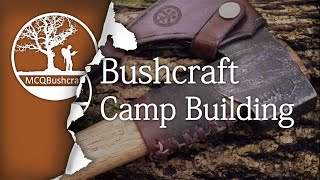Bushcraft Shelters: Camp Construction