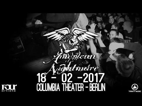 American Nightmare - 18-02-2017 - Columbia Theater Berlin [Full Set]