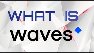 What is WAVES? - Create Your Own Cryptocurrency