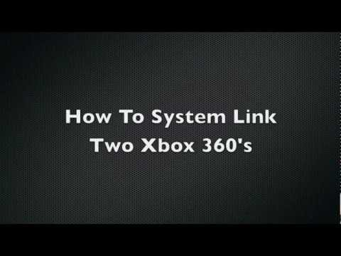 How To System Link  Xbox 360
