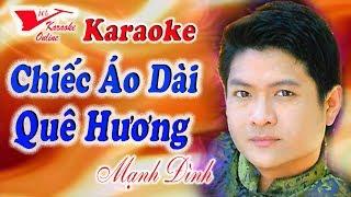 Karaoke - Chiec Ao Dai Que Huong - Manh Dinh