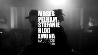 Moses Pelham mit Stefanie Kloß - Emuna (akustisch) (Official 3pTV)