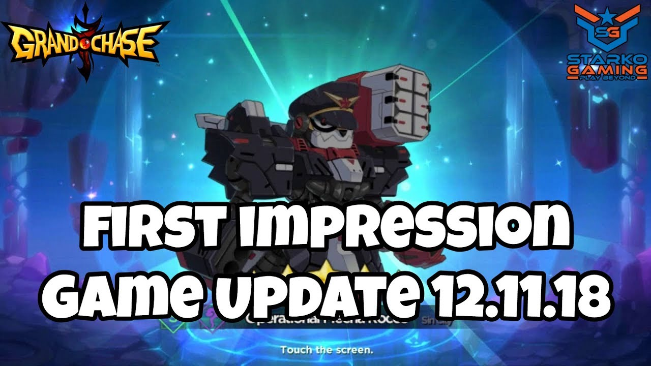 Game Update 12 11 18 - First Impression | Grand Chase Global by Starko  Gaming