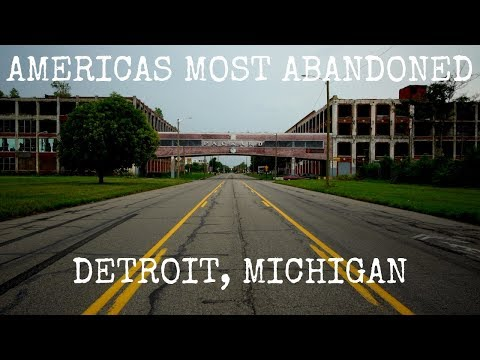 Americas Most Abandoned Detroit Michigan