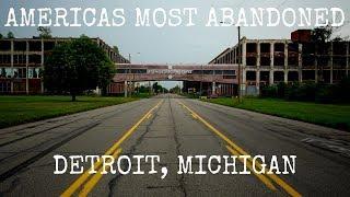Americas Most Abandoned Detroit Michigan