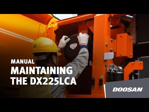 How to maintain DX225LCA