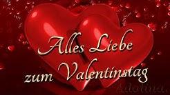 Alles liebe zum Valentinstag /Happy Valentine's Day /Ich Liebe Dich