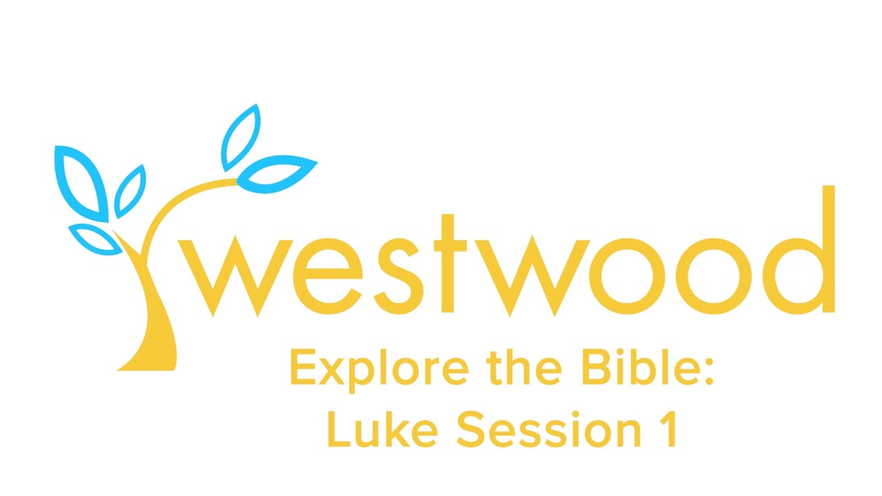 Luke: Explore the Bible