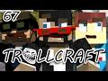 Minecraft: TrollCraft Ep. 67 - RIP EVERYTHING I'M GOING INSANE
