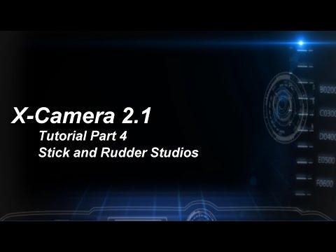 X-Camera 2.1 Tutorial