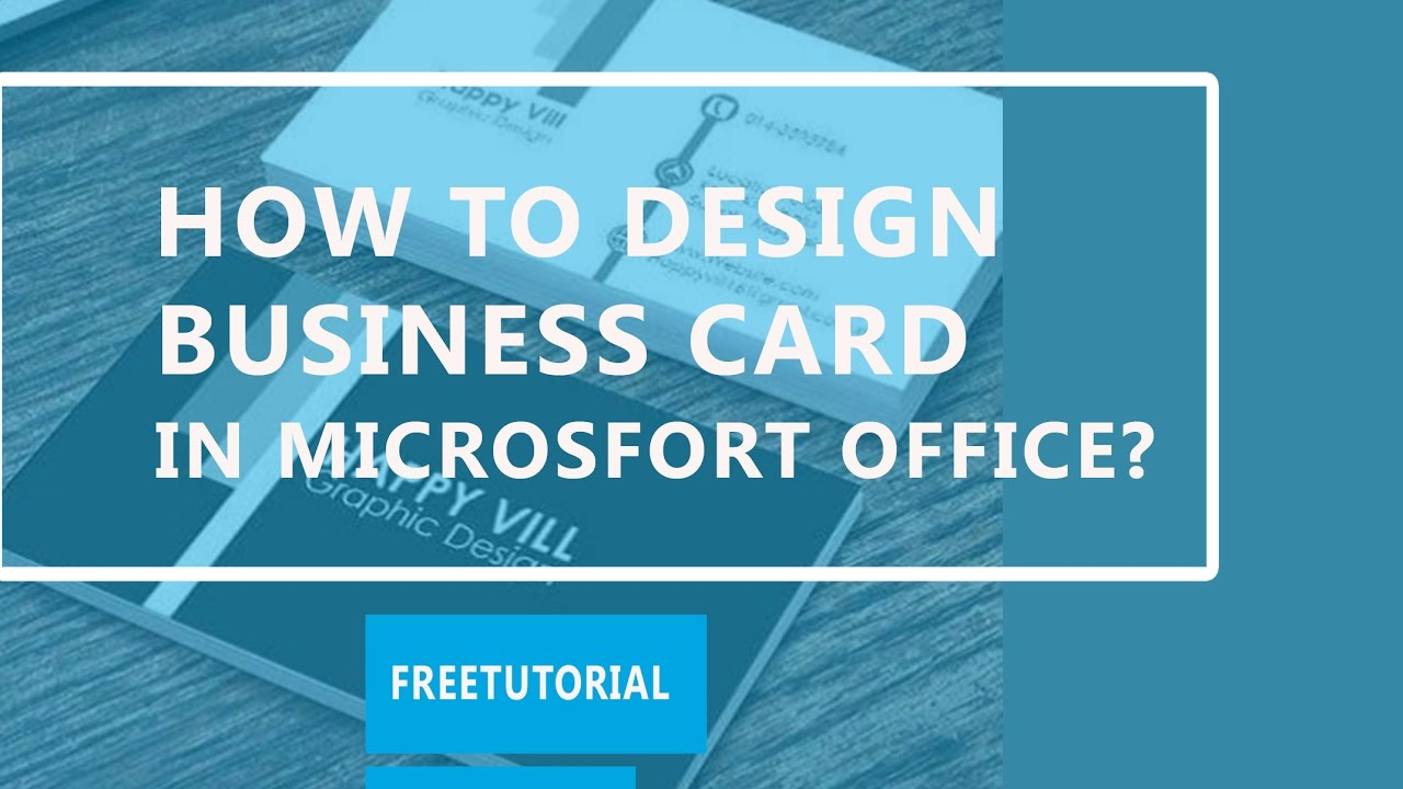 How to Design Business Card in Microsoft office - YouTube