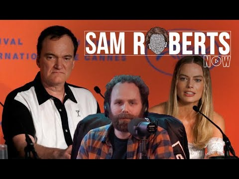 Quentin Tarantino Owning Reporters - Sam Roberts Now; August 2, 2019