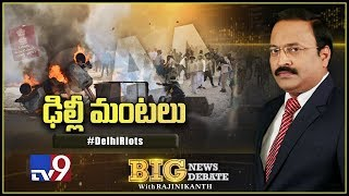 Big News Big Debate: Delhi Riots - Rajinikanth TV9