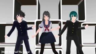 【MMD】Yandere Simulator- Feel The Sound