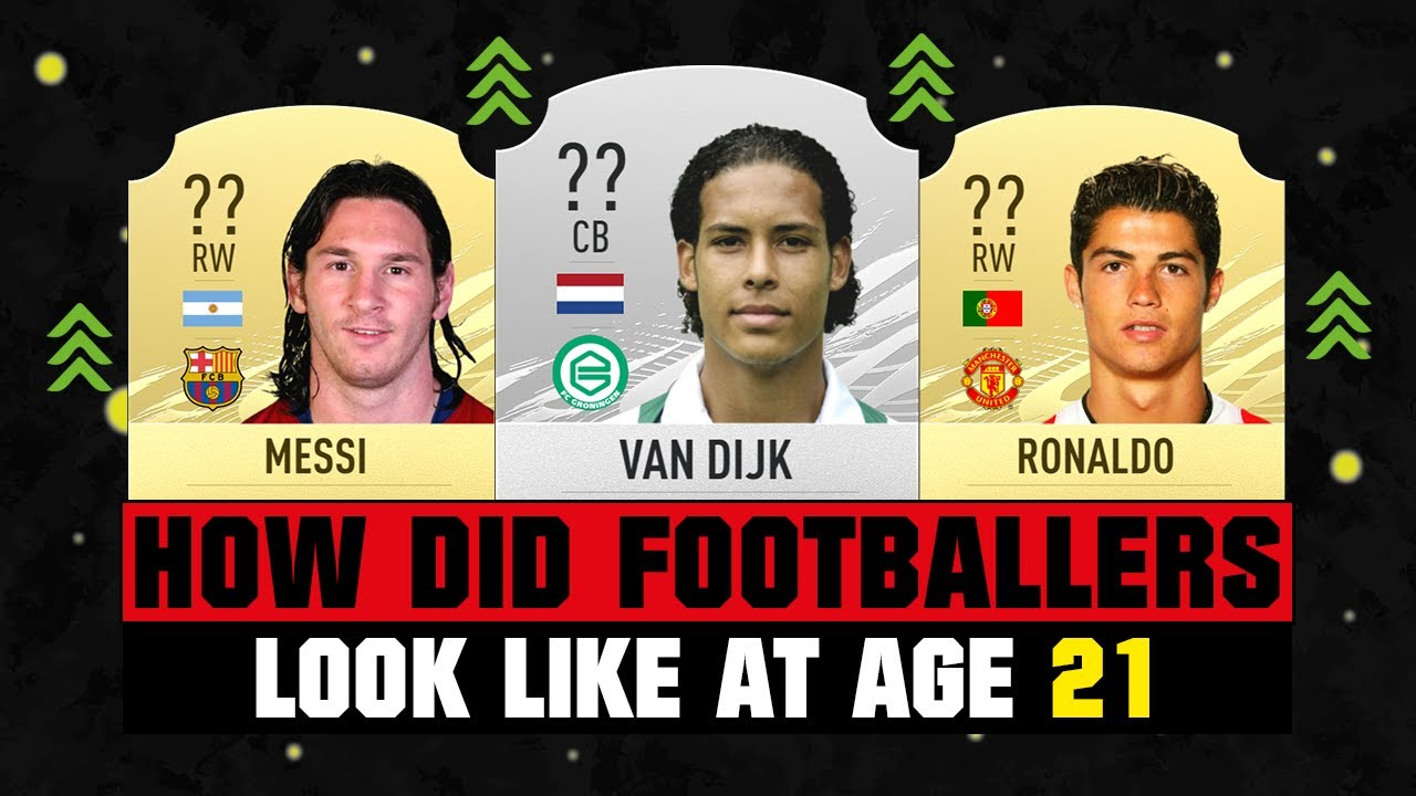 HOW GOOD WERE THESE FOOTBALLERS AT AGE 21? 😱🔥| FT. VAN DIJK, MESSI, RONALDO... etc