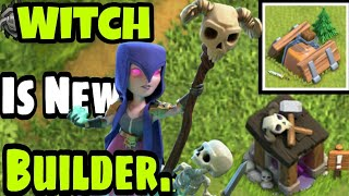 Clash of Clans : Witch is the New Builder | Builders has left Week 3 | The Witch's Mini Curse